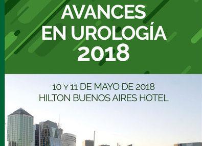 10 y 11 de Mayo – Simposio Internacional Avances en Urología 2018 – Hotel Hilton – Buenos Aires