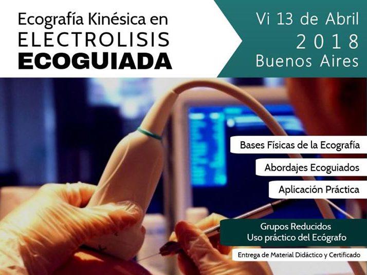 13 de Abril – Ecografía Kinésica en Electrolisis Ecoguiada – Digimed – Buenos Aires