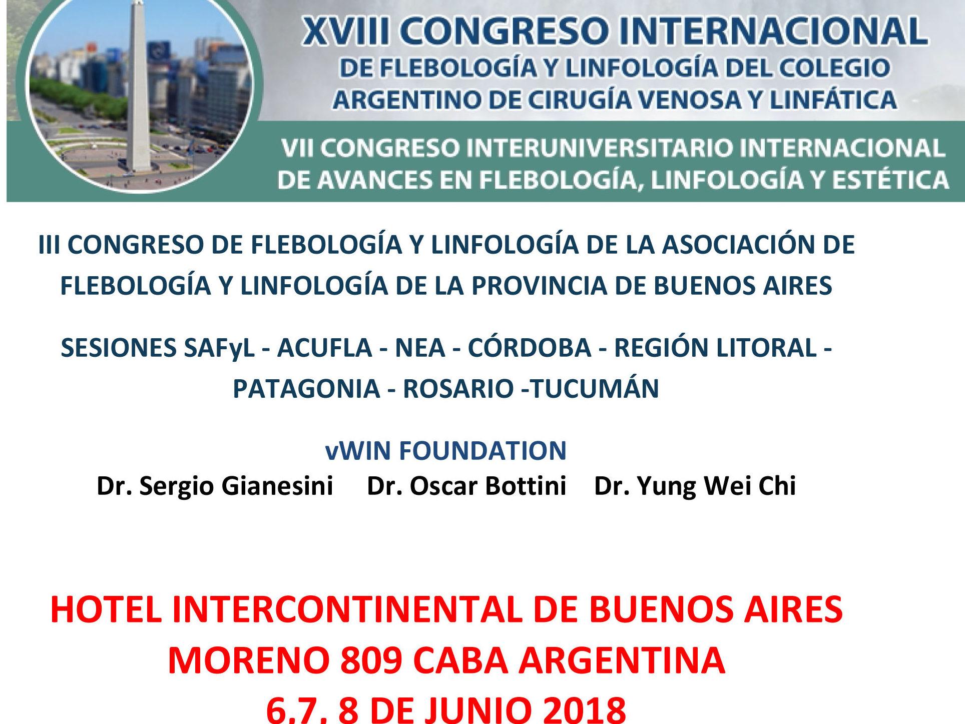 6 al 8 de Junio – XVIII Congreso Internacional de Flebología y Linfología (CACVYL) – Hotel Intecontinental – Buenos Aires