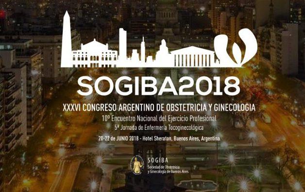 20 al 22 de Junio – SOGIBA 2018 – XXXVI Congreso Internacional de Obstetricia y Ginecología, 10° Enc Nac del Ejercicio Profesional y 5° Jorn de Enfermería Tocoginecológica – Sheraton – Buenos Aires